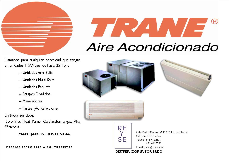 Distribuidores Trane Airea Condicionado